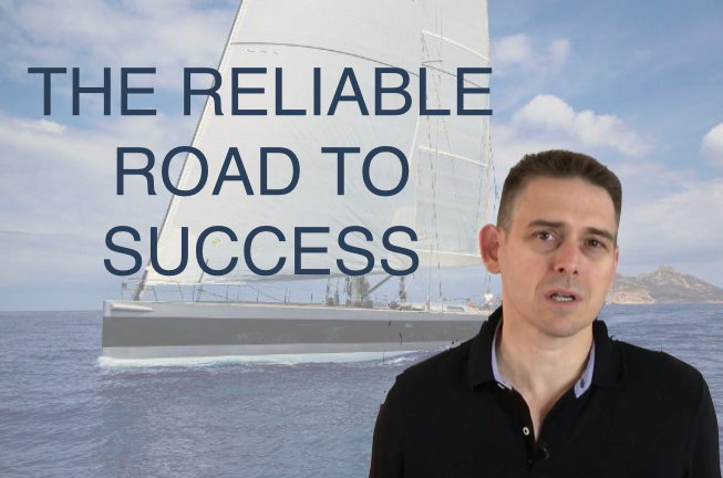 The reliable road to success